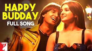 Happy Budday - Full Song | Kill Dil | Ranveer Singh | Ali Zafar | Parineeti Chopra