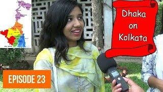 What Bangladeshi People Think About Kolkata? Dhaka University   NonStop Videos