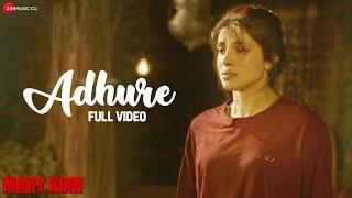 Adhure Full Video | MARY KOM | Priyanka Chopra | Sunidhi Chauhan | HD