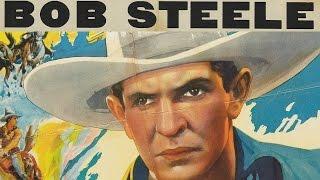 Oklahoma Cyclone (1930) BOB STEELE