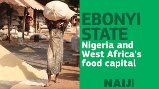 Ebonyi state, Nigeria and West Africa's food capital