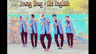 Young Thug - Old English | Dance Choreography by John Verma | The D-Unity Crew