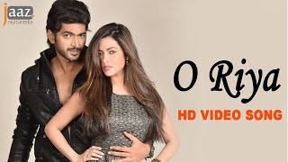 O Riya | Om | Nusraat Faria | Riya Sen | Savvy | Shadaab Hashmi | Hero 420 Bengali Movie 2016
