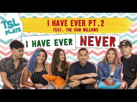 TSL Plays: I Have Ever 2.0 (feat. The Sam Willows)