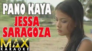 Jessa Saragoza - Pa'no Kaya (Karaoke Version)