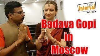 Badava Gopi withh Moscow Tamil University Student Hannah | Interval