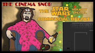 The Cinema Snob: THE STAR WARS HOLIDAY SPECIAL COMMERCIAL BREAKS