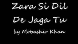 Zara Si Dil Mein De Jaga Tu - www.cafepk.com