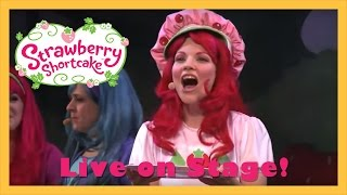 The Music In You | Strawberry Shortcake Live! (2013)