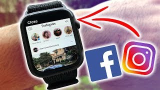 How to Have Instagram and Facebook on the Apple Watch  FREE  (Series 1-4)