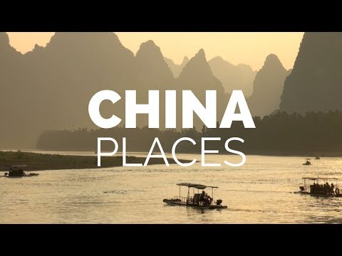 10 Best Places to Visit in China Travel Video