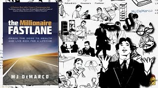 THE MILLIONAIRE FASTLANE BY MJ DEMARCO | ANIMATED BOOK SUMMARY