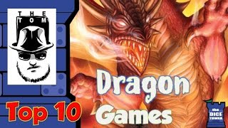 Top 10 Dragon Games - with Tom Vasel