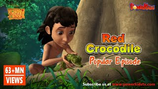 Jungle Book Hindi Season 1 Episode 30 The Red Crocodile