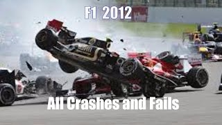 F1 2012 All Crashes and Fails.