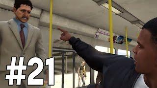 Grand Theft Auto 5 - La o Plimbare cu Autobuzul ! [21]