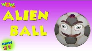 Alien Ball - Motu Patlu in Hindi - 3D Animation Cartoon for Kids -As seen on Nickelodeon