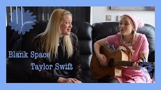 Blank Space (cover) - Charlotte Campbell and Mairead Furlong
