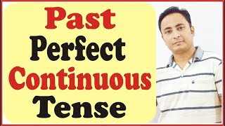 "Past Perfect Continuous Tense | Learn English Grammar in Hindi with ""SPOKEN ENGLISH GURU"""