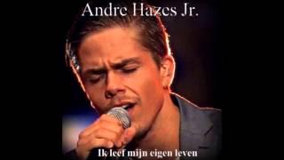 André Hazes Jr. - Ik leef mijn eigen leven