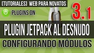 Todo Sobre el Plugin Jetpack - Como Configurarlo - Video 3