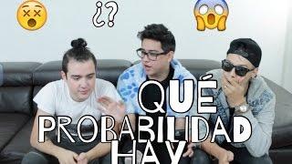 ¿QUÉ PROBABILIDAD HAY? (DANIEL BAUTISTA Y PAISAVLOGS) - RAMIRO