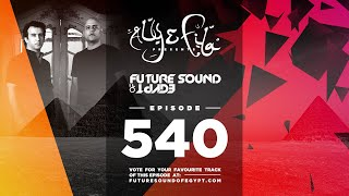 Future Sound of Egypt 540 with Aly & Fila