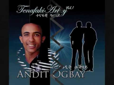 Andit Ogbay Keribelki Best Tigrina Musik