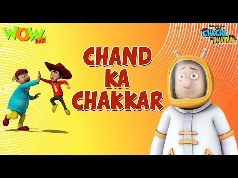 Chand Ka Chakkar - Chacha Bhatija - Wowkidz - 3D Animation Cartoon for Kids| As seen on Hungama TV