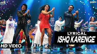 'Ishq Karenge' Full Song with LYRICS | Bangistan | Riteish Deshmukh, Pulkit Samrat, Jacqueline