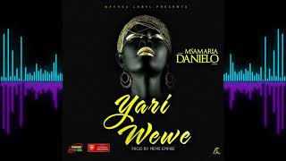 Yari Wewe - Msamaria Danielo (Official Audio)