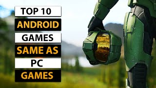 Top 10 Android Games Same as PC Games   2019   High Graphics (Online/Offline)