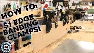 $1 Edge Banding Clamps! - How To