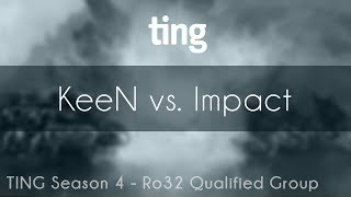 KeeN vs. Impact - TvZ - TING Open Sesaon 4 Ro32 Qualified Group