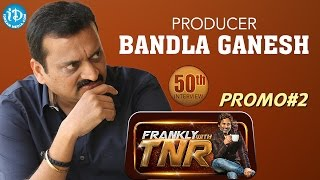 Bandla Ganesh Exclusive Interview || Frankly With TNR 50th Interview - Promo#2 || Talking Movies