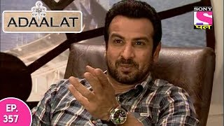 Adaalat - अदालत - Episode 357 - 16th September, 2017