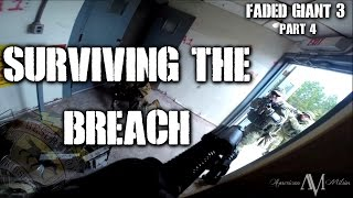 American Milsim Faded Giant 3 Part 4: Surviving The Breach (Elite Force 4 CRS Airsoft Gun)