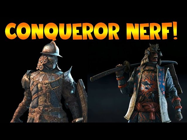 For Honor: CONQUEROR NERF! NEW OUTFITS! Patch 1.18 Details