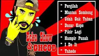 Ecko Show Full Album Pilihan Terbaik   Hip Hop Indonesia