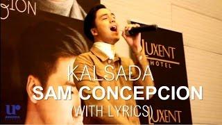 Sam Concepcion - Kalsada Press Launch Performance (With Lyrics)