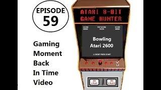 Ep. 59 - GMBIT - Bowling by Atari  ( Atari 2600 )