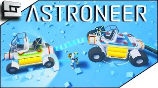 HOT TRUCK VEHICLE ACTION! - Astroneer Gameplay #3 | Sl1pg8r