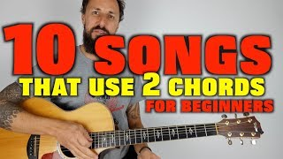 10 Songs 2 Chords EASY Guitar Lesson