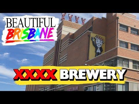 XXXX Brewery - Beautiful Brisbane