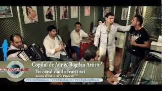 Copilul de Aur & Bogdan Artistu - Tu cand dai la fratii tai (Oficial video) - RoTerra Music