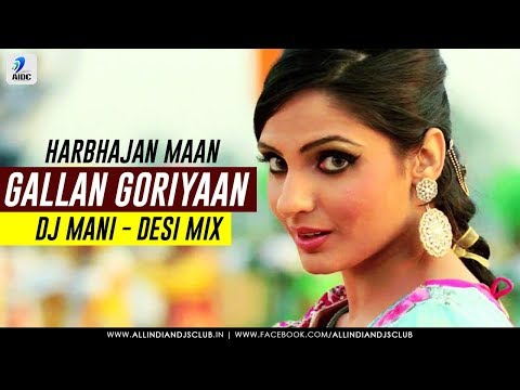 Xxx Mp4 Gallan Goriyaan Harbhajan Maan DJ Mani Desi Mix 3gp Sex