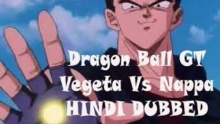 Dragon Ball GT |  Hindi Dubbed | Vegeta Kills Nappa