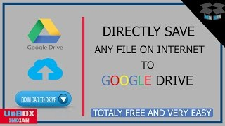 How to Upload And Save Directly Any Files to Google Drive Without Downloading