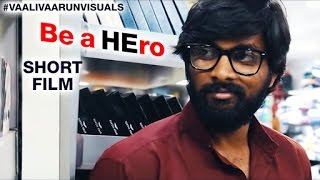 Be A HEro 2016 || Award Winning Telugu Short Film || By Vaalee