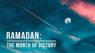 Ramadan: The Month of Victory   Shaykh Dr. Yasir Qadhi